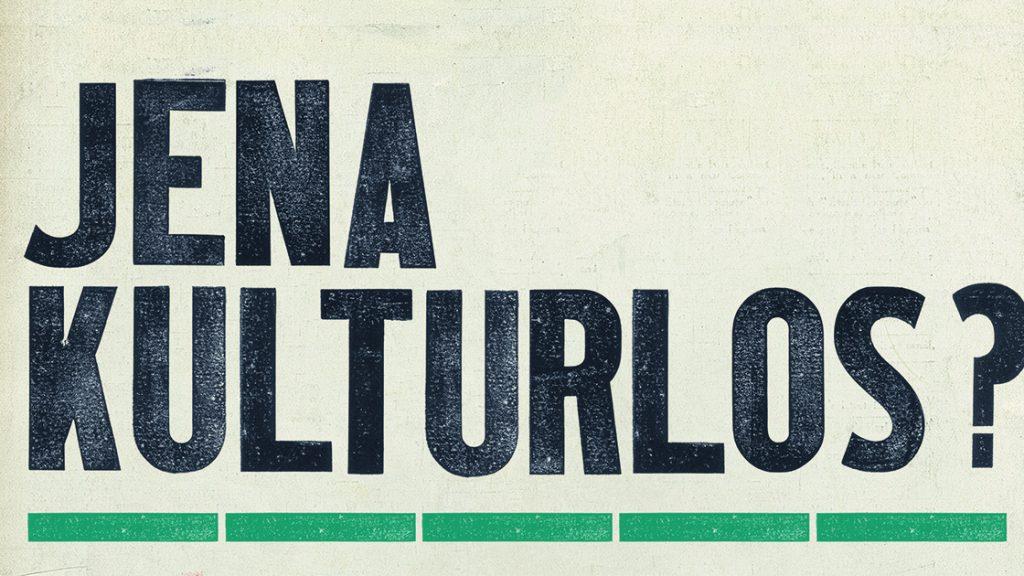 Jena kulturlos? -Plakat