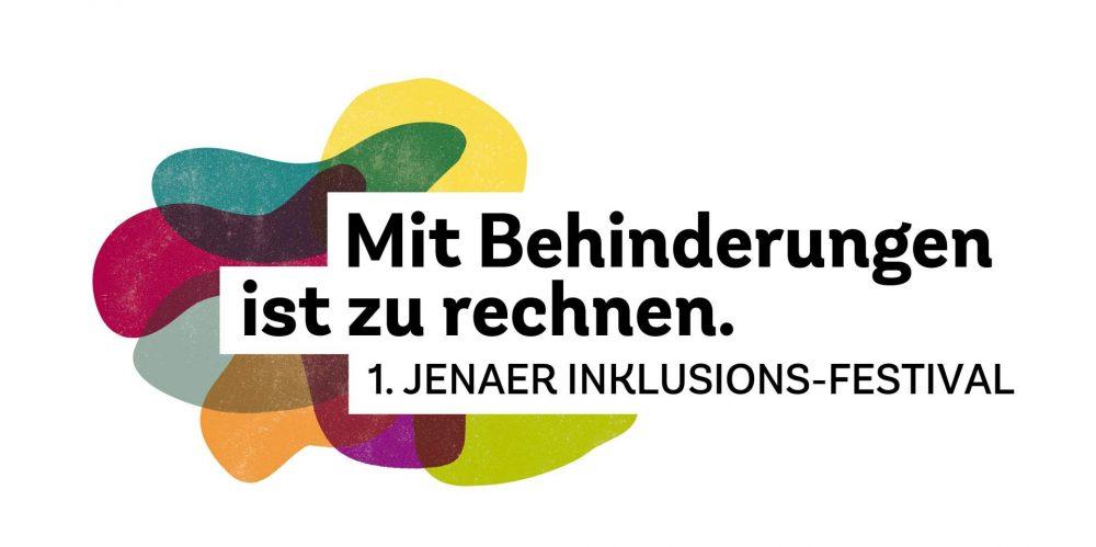"""Farbiges Logo für das Inklusionsfestival Jena """"Mit Behinderung ist zu rechnen"""""""